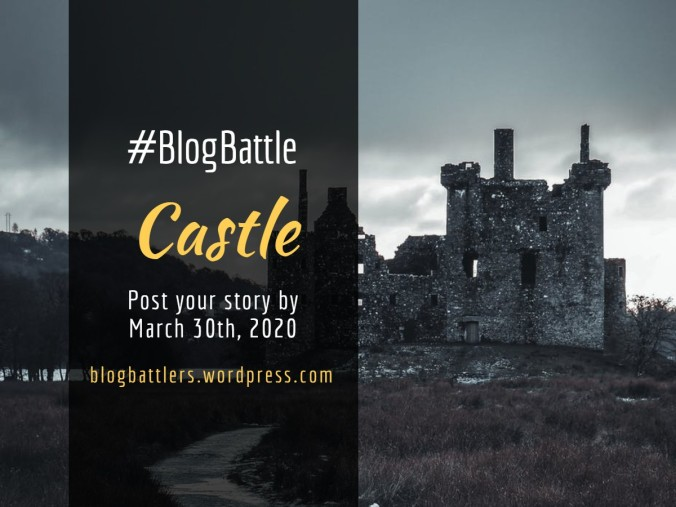 Blogbattle_CASTLE
