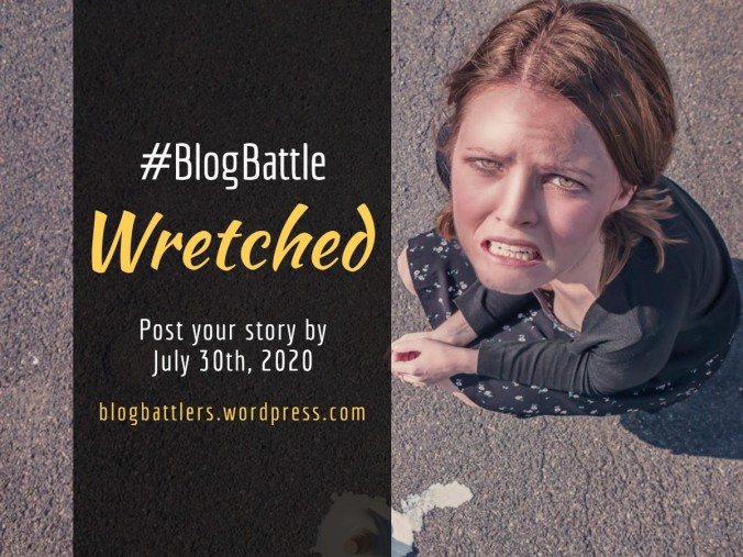 Blogbattle_WRETCHED